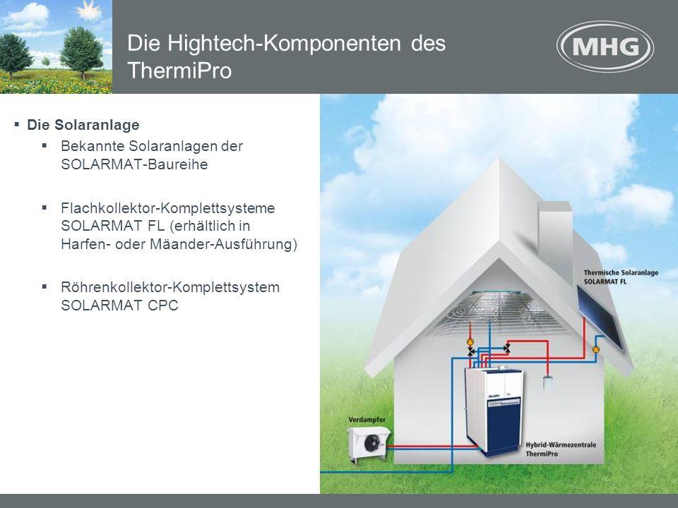 Die Solaranlage Bekannte Solaranlagen der SOLARMAT-Baureihe Flachkollektor-Komplettsysteme SOLARMAT FL (erhältlich in Harfen- oder Mäander-Ausführung)