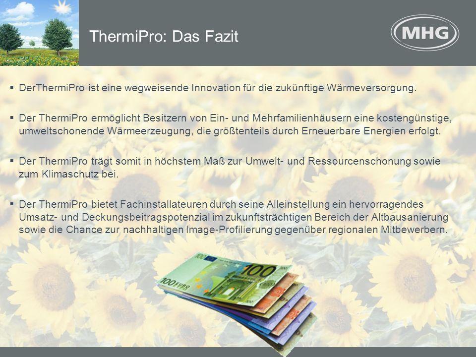 DerThermiPro ist eine wegweisende Innovation für die zukünftige Wärmeversorgung. Der ThermiPro ermöglicht Besitzern von Ein- und Mehrfamilienhäusern e