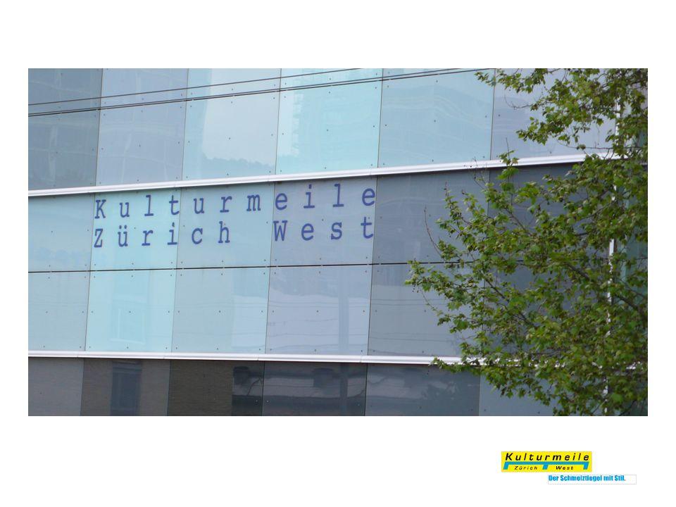 «Zahlreiche Kulturschaffende und Erdgeschossnutzer erzeugen seit Jahren das typische Zürich West feeling.» Leitbild Kulturmeile: Wir halten die Lebenskultur in Zürich-West hoch und beleben das Quartier.