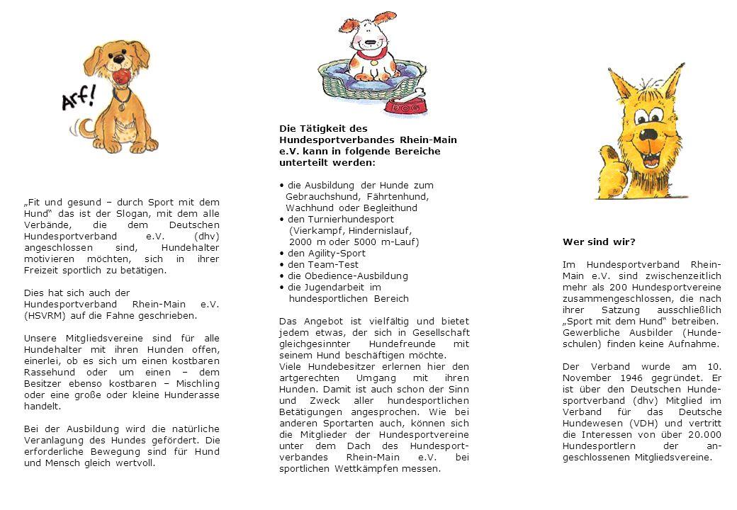 Wer sind wir.Im Hundesportverband Rhein- Main e.V.