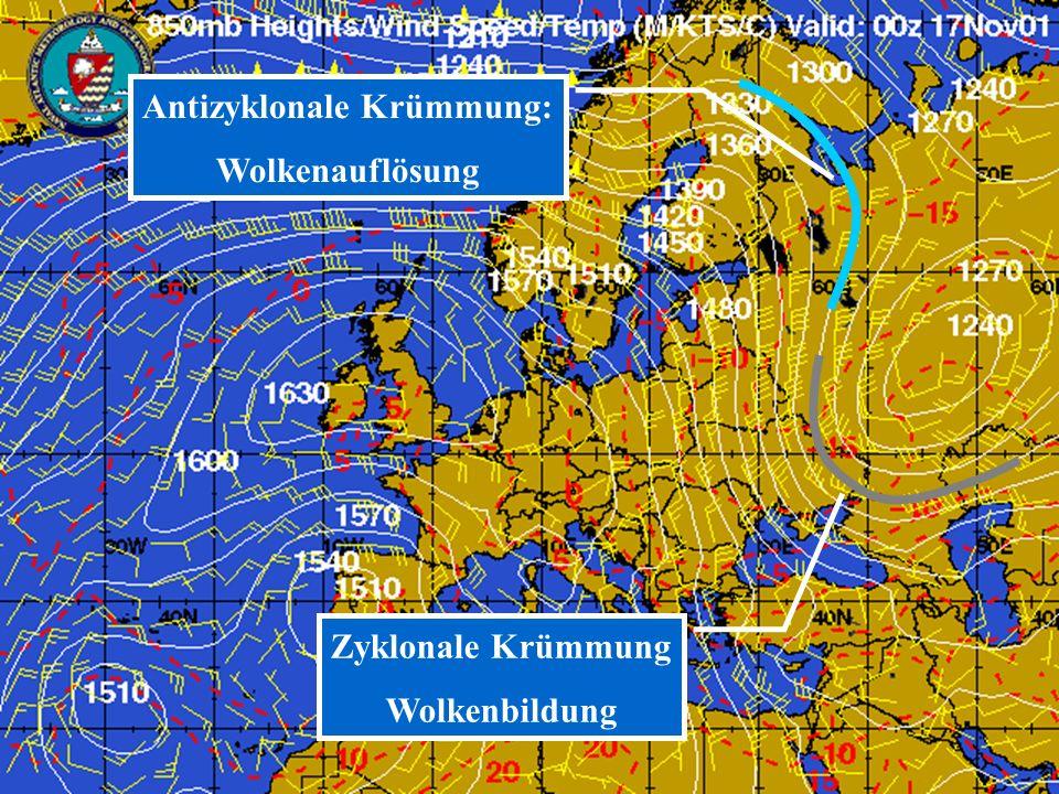 met3.3 Unterricht 2007/08 23 Antizyklonale Krümmung: Wolkenauflösung Zyklonale Krümmung Wolkenbildung