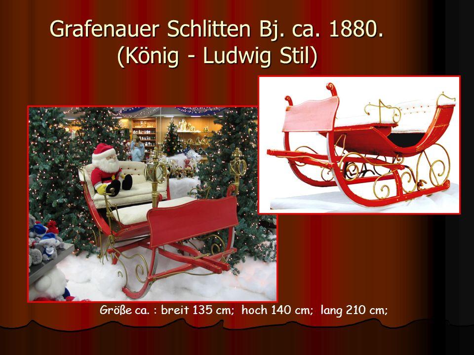Grafenauer Schlitten Bj. ca. 1880. (König - Ludwig Stil) Größe ca. : breit 135 cm; hoch 140 cm; lang 210 cm;