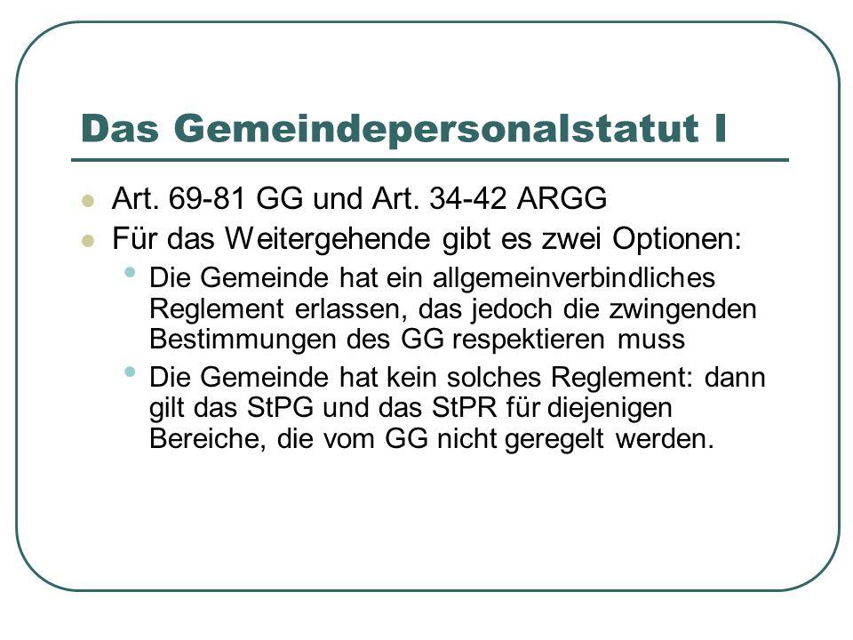Das Gemeindepersonalstatut I Art.69-81 GG und Art.
