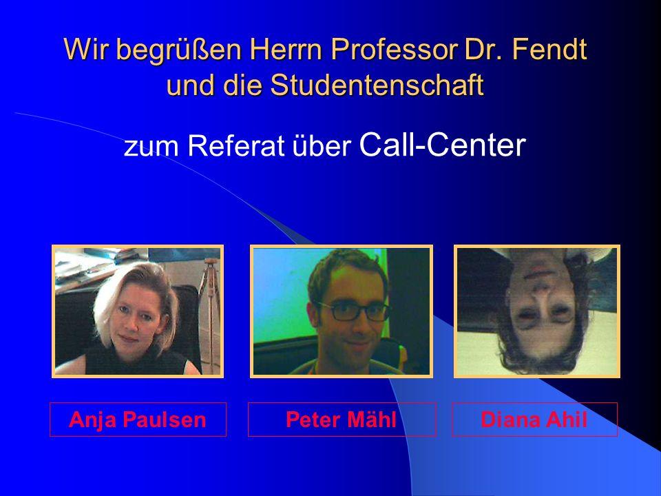 Wir begrüßen Herrn Professor Dr.