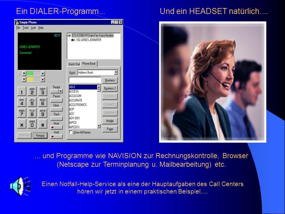 Welches Handwerkszeug braucht ein Call-Center-Agent? REMEDY zum Beispiel... Die Praxis