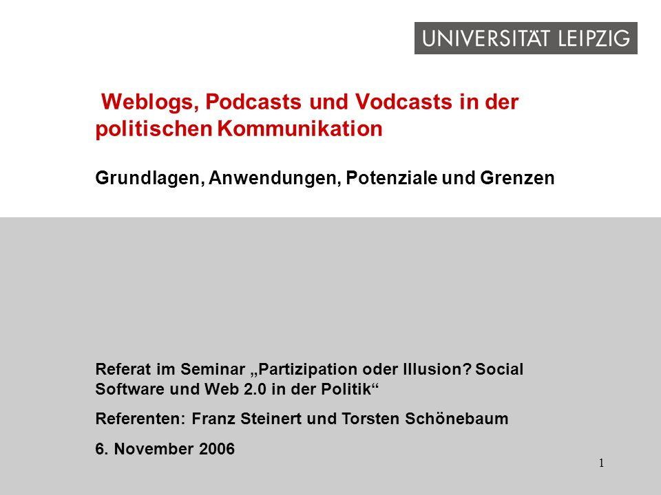 1 Grundlagen, Anwendungen, Potenziale und Grenzen Referat im Seminar Partizipation oder Illusion? Social Software und Web 2.0 in der Politik Referente