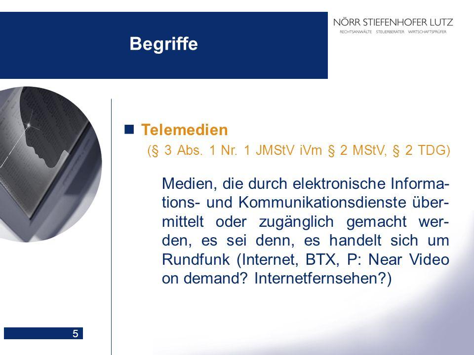 5 Begriffe Telemedien (§ 3 Abs. 1 Nr. 1 JMStV iVm § 2 MStV, § 2 TDG) Medien, die durch elektronische Informa- tions- und Kommunikationsdienste über- m
