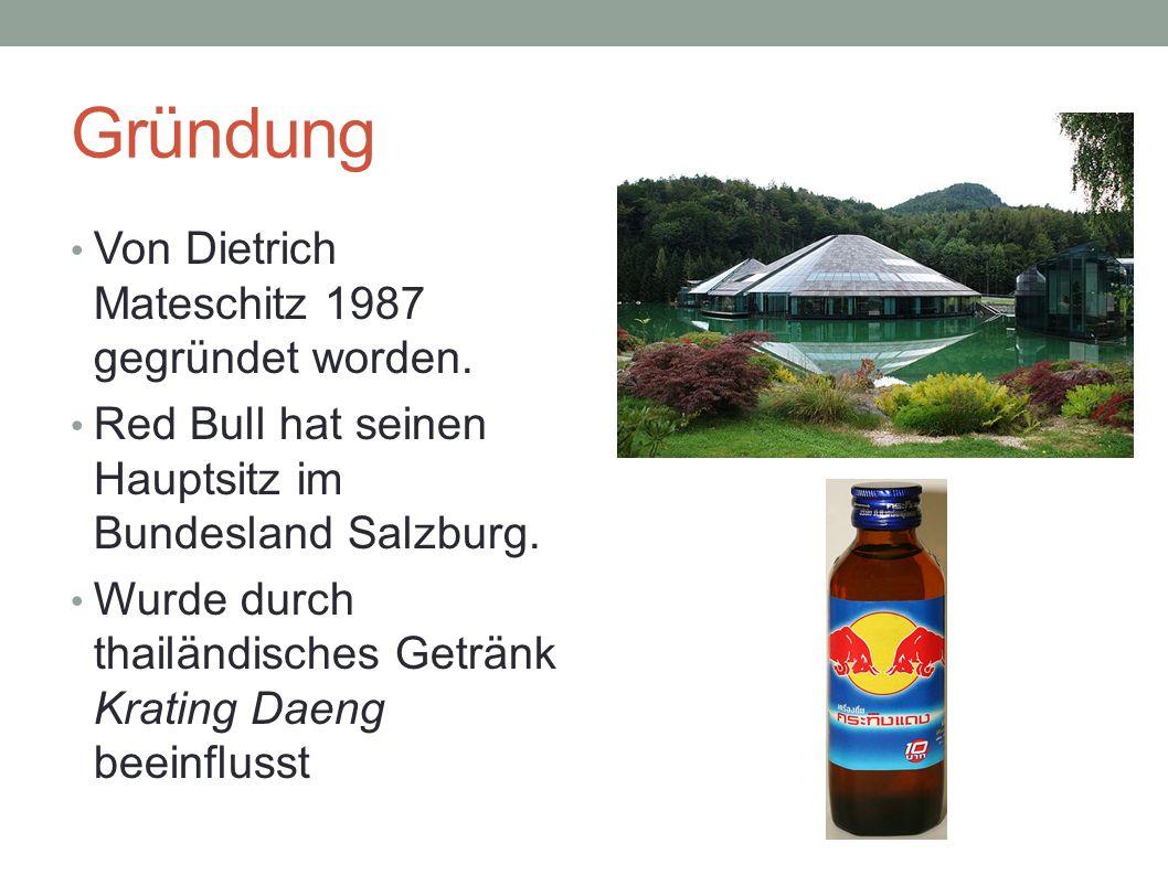 Gründung Von Dietrich Mateschitz 1987 gegründet worden. Red Bull hat seinen Hauptsitz im Bundesland Salzburg. Wurde durch thailändisches Getränk Krati