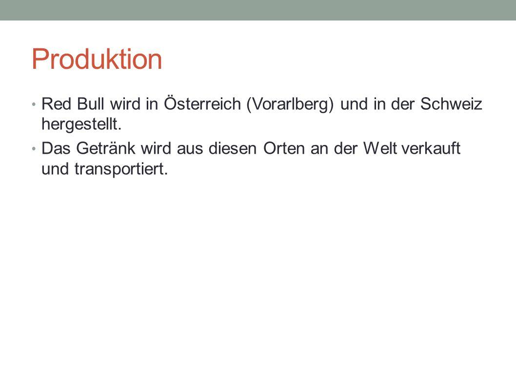 Produktion Red Bull wird in Österreich (Vorarlberg) und in der Schweiz hergestellt. Das Getränk wird aus diesen Orten an der Welt verkauft und transpo