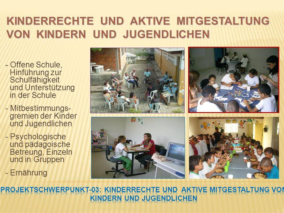 - - Offene Schule, Hinführung zur Schulfähigkeit und Unterstützung in der Schule - Mitbestimmungs- gremien der Kinder und Jugendlichen - Psychologische und pädagoische Betreung, Einzeln und in Gruppen - Ernährung KINDERRECHTE UND AKTIVE MITGESTALTUNG VON KINDERN UND JUGENDLICHEN