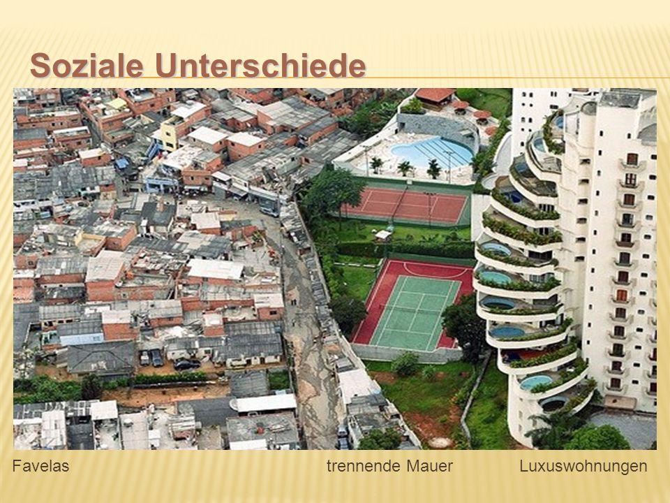 Soziale Unterschiede Favelas trennende Mauer Luxuswohnungen