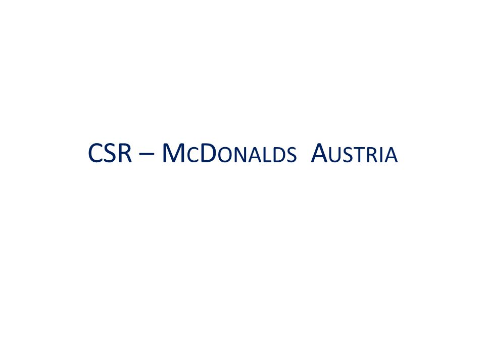 CSR – M C D ONALDS A USTRIA
