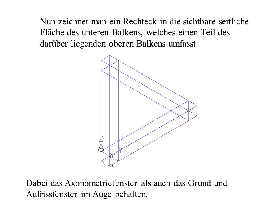 Dieses Rechteck wird durch das Betätigen der Funktion Extrudieren und in Richtung der x-Achse extrudiert.