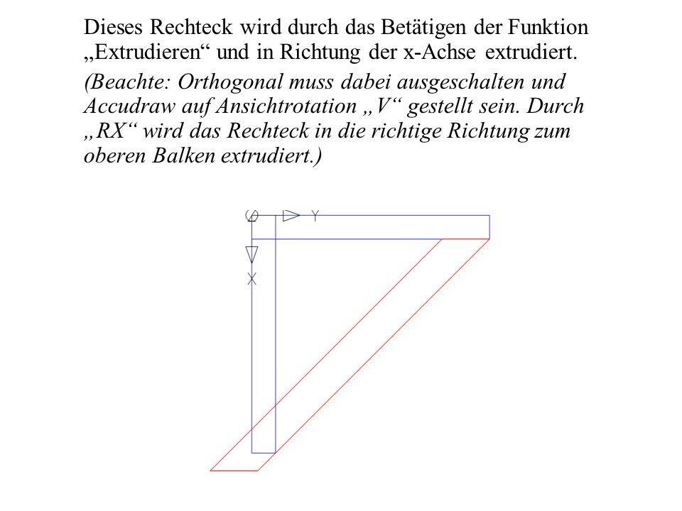 Durch Volumendifferenz schneidet man nun das extrudierte Rechteck durch den oberen Balken