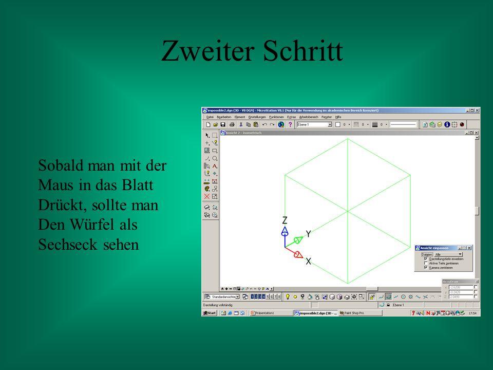 Würfel zeichnen Nun zeichnet man Einen Würfel in die Vorderste Ecke des Standardwürfels und Kopiert diesen dreimal Hinauf, dreimal nach Links- vorne und dreimal Nach rechts- vorne