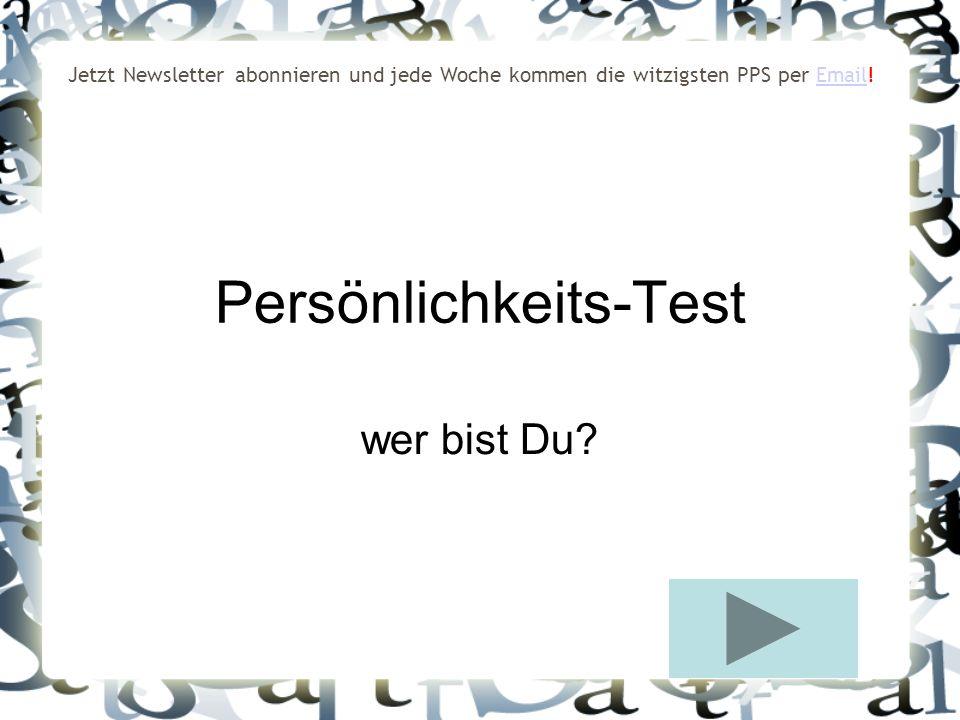 Persönlichkeits-Test wer bist Du.