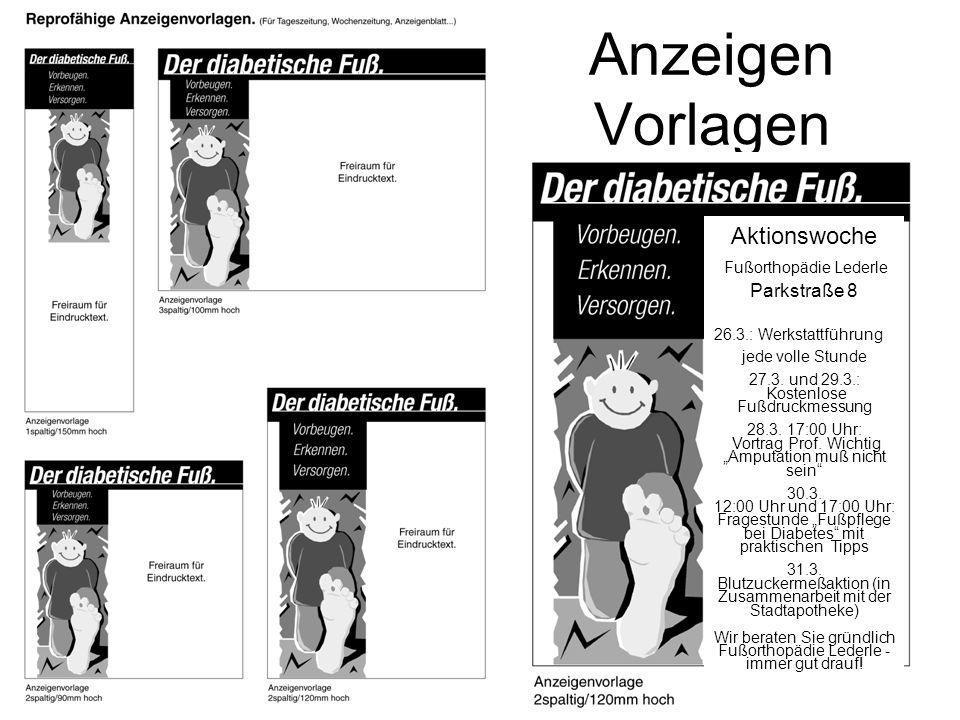 Anzeigen Vorlagen Aktionswoche Fußorthopädie Lederle Parkstraße 8 26.3.: Werkstattführung jede volle Stunde 27.3.