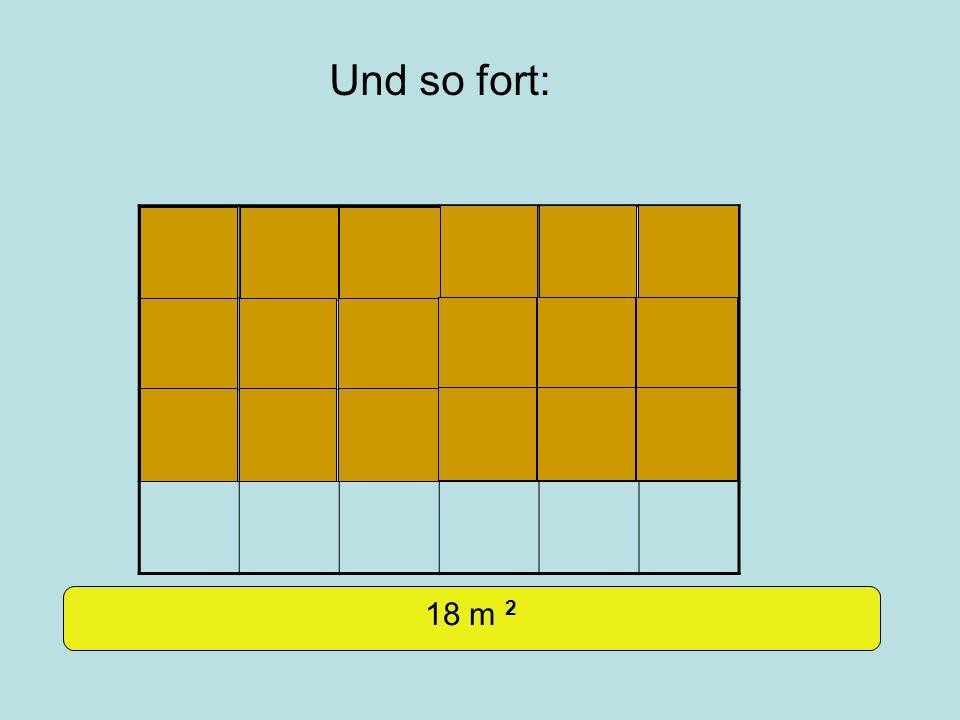 Und so fort: 18 m 2