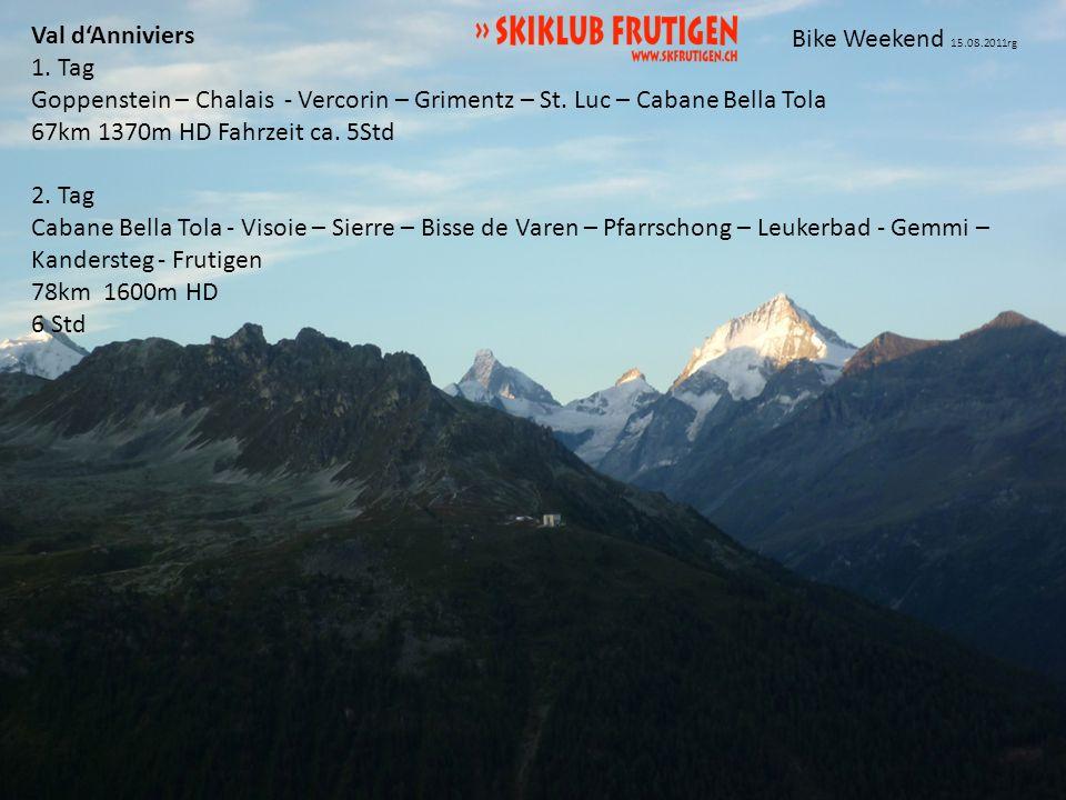 Bike Weekend 15.08.2011rg Val dAnniviers 1. Tag Goppenstein – Chalais - Vercorin – Grimentz – St.