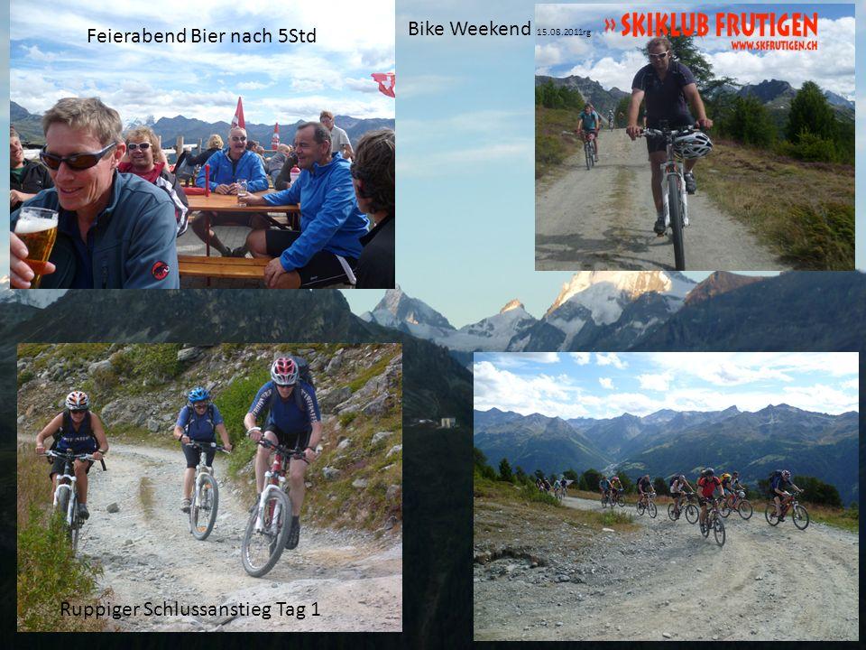 Bike Weekend 15.08.2011rg Feierabend Bier nach 5Std Ruppiger Schlussanstieg Tag 1