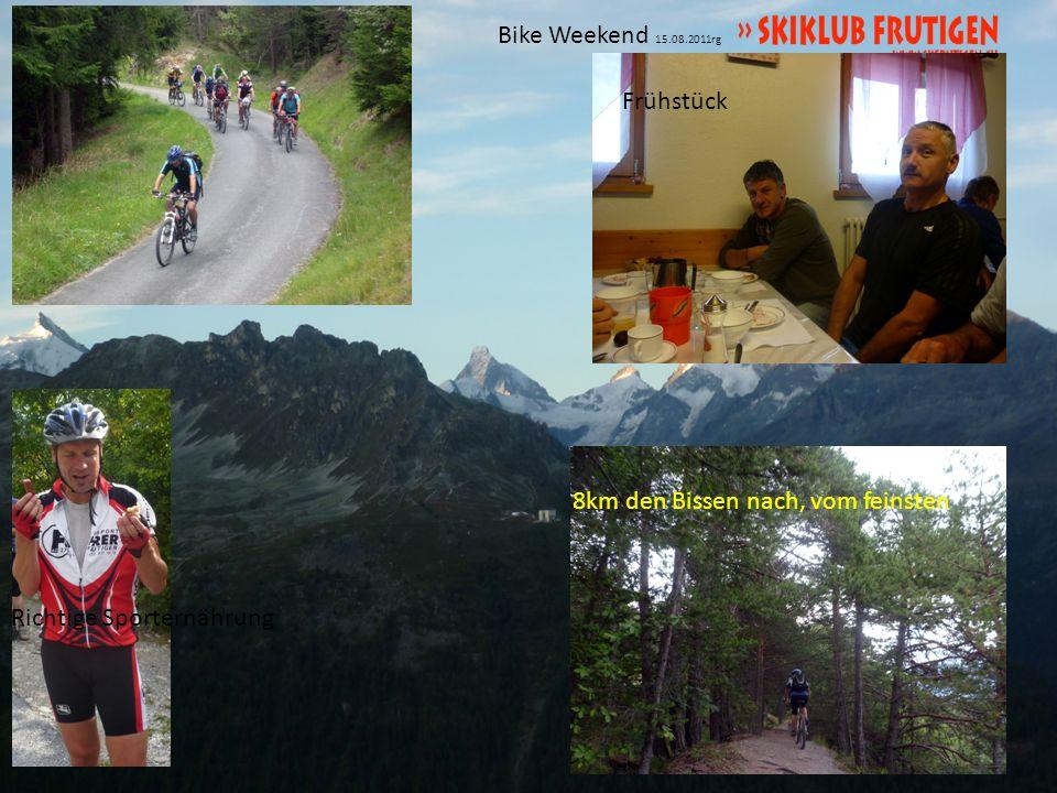 Bike Weekend 15.08.2011rg 2x um fertig kaputt Schieben diesmal befohlen Lorethan Town Gemmi Bahn 3