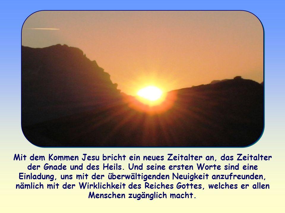 Die Zeit ist erfüllt, das Reich Gottes ist nahe. Kehrt um, und glaubt an das Evangelium! Mit diesen Worten beginnt Jesus im Markusevangelium die Verkü