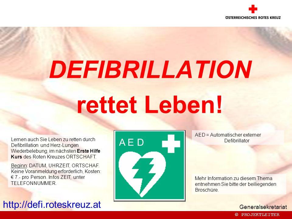 Generalsekretariat DEFIBRILLATION rettet Leben.