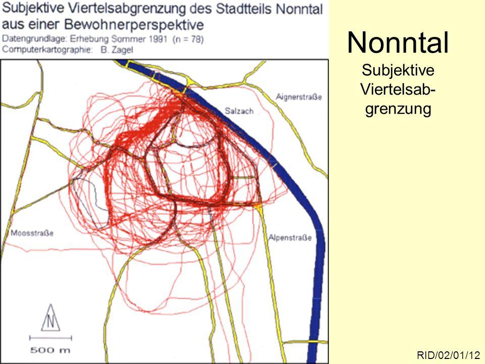 Nonntal Subjektive Viertelsab- grenzung RID/02/01/12