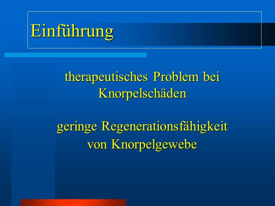 Therapeutische Möglichkeiten : ( bisher ) Refixation (osteochondral) LavageeffektKnorpelglättungAbrasionsarthroplastikPridiebohrungLaser