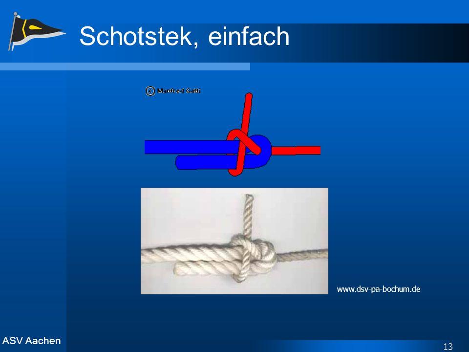 ASV Aachen 13 Schotstek, einfach www.dsv-pa-bochum.de