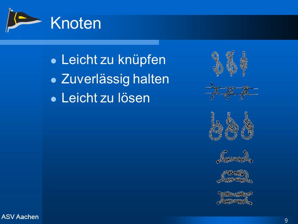 ASV Aachen 9 Knoten Leicht zu knüpfen Zuverlässig halten Leicht zu lösen