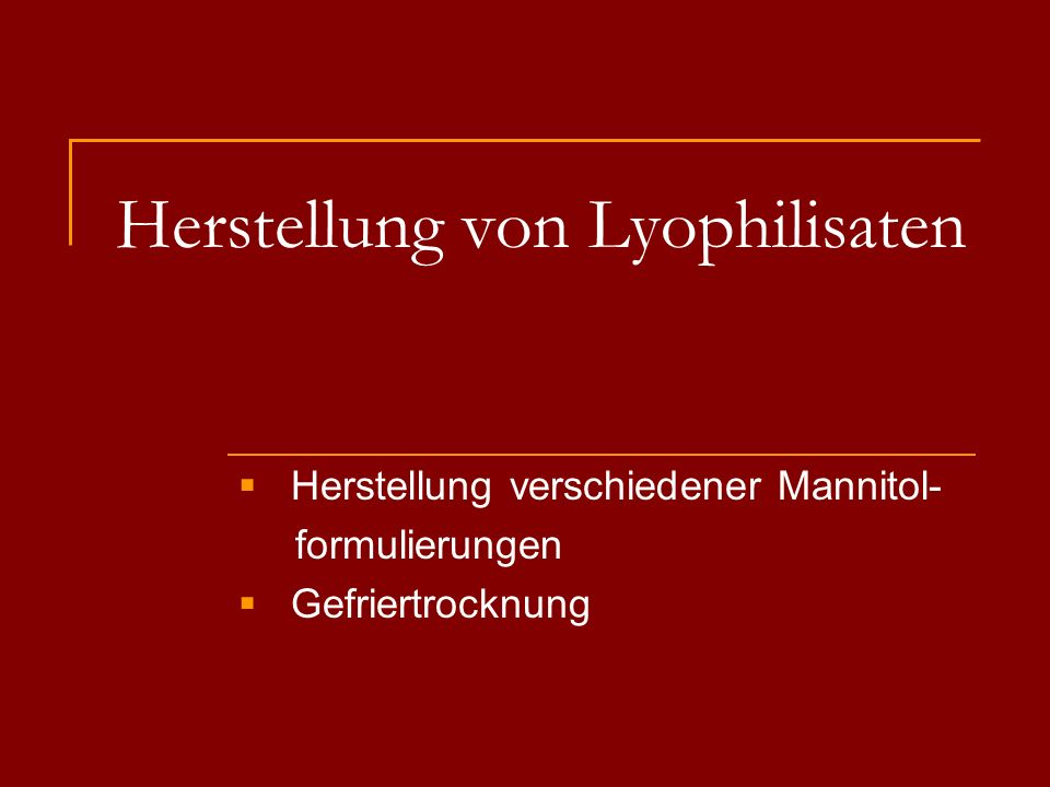 Xenia Riegger, Charakterisierung von Lyophilisaten, Wahlpflichtfach SS07 Hilfsstoffe Mannitol Füllstoff: kristallin, nicht stabilisierend Saccharose amorph, stabilisierend Trehalose amorph, stabilisierend Polysorbat Tensid: zur Benetzung des Wirkstoffes, zur Stabilisierung von Proteinen Citronensäure pH-Einstellung