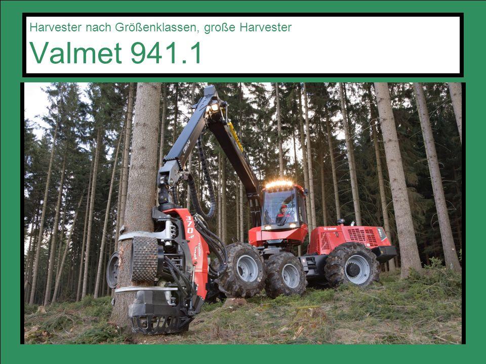 Harvester nach Größenklassen, große Harvester Valmet 941.1