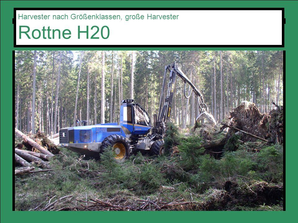 Harvester nach Größenklassen, große Harvester Rottne H20