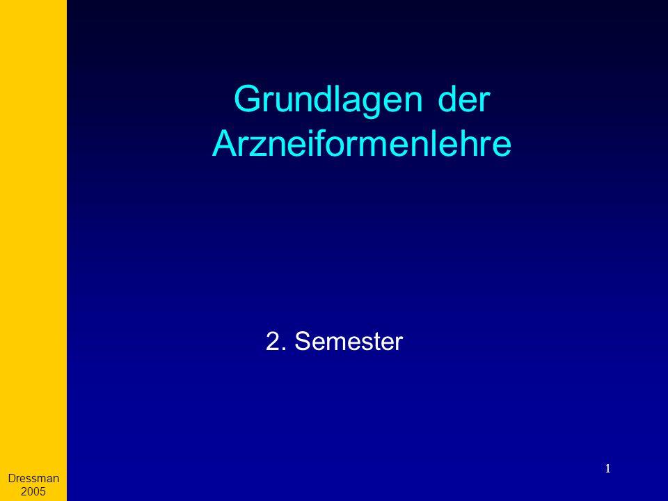 Dressman 2005 1 Grundlagen der Arzneiformenlehre 2. Semester