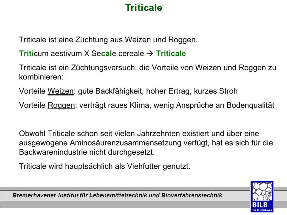 Bremerhavener Institut für Lebensmitteltechnik und Bioverfahrenstechnik Dateinamen Triticale