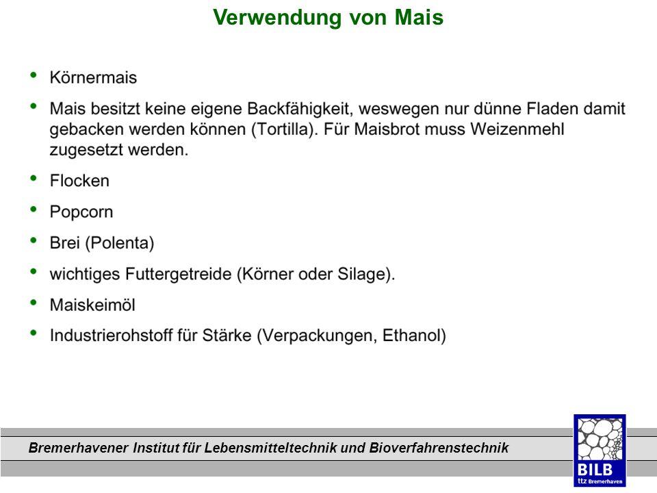 Bremerhavener Institut für Lebensmitteltechnik und Bioverfahrenstechnik Dateinamen Verwendung von Mais