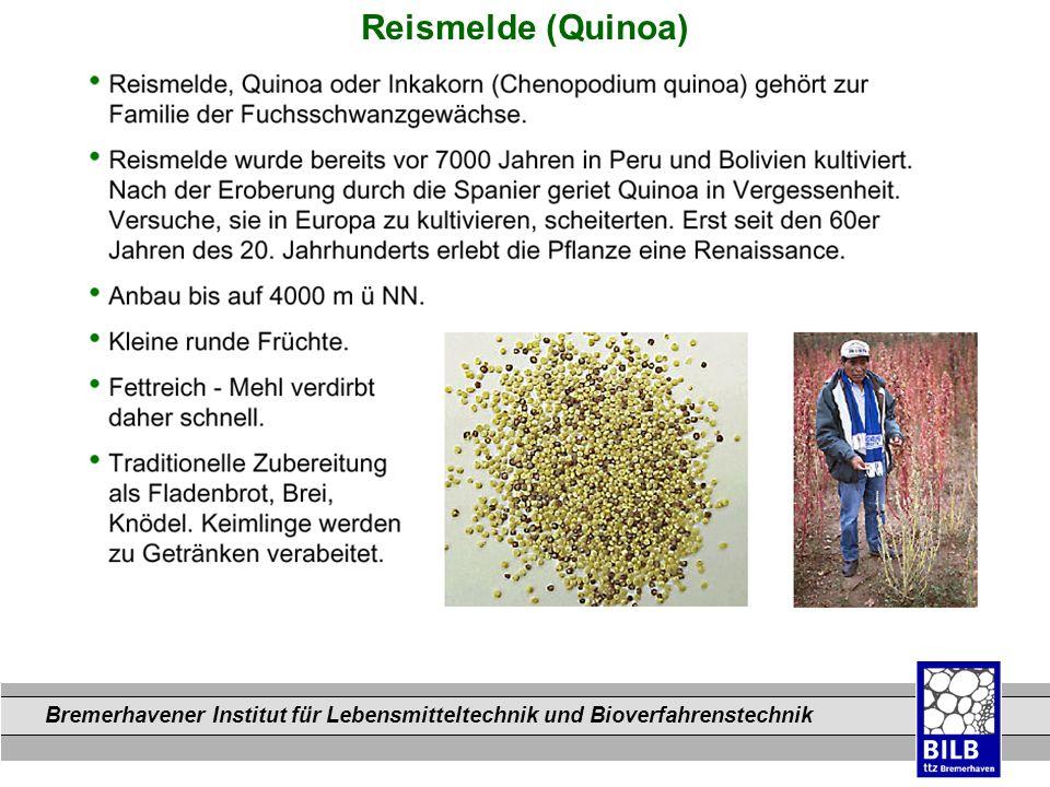 Bremerhavener Institut für Lebensmitteltechnik und Bioverfahrenstechnik Dateinamen Reismelde (Quinoa)
