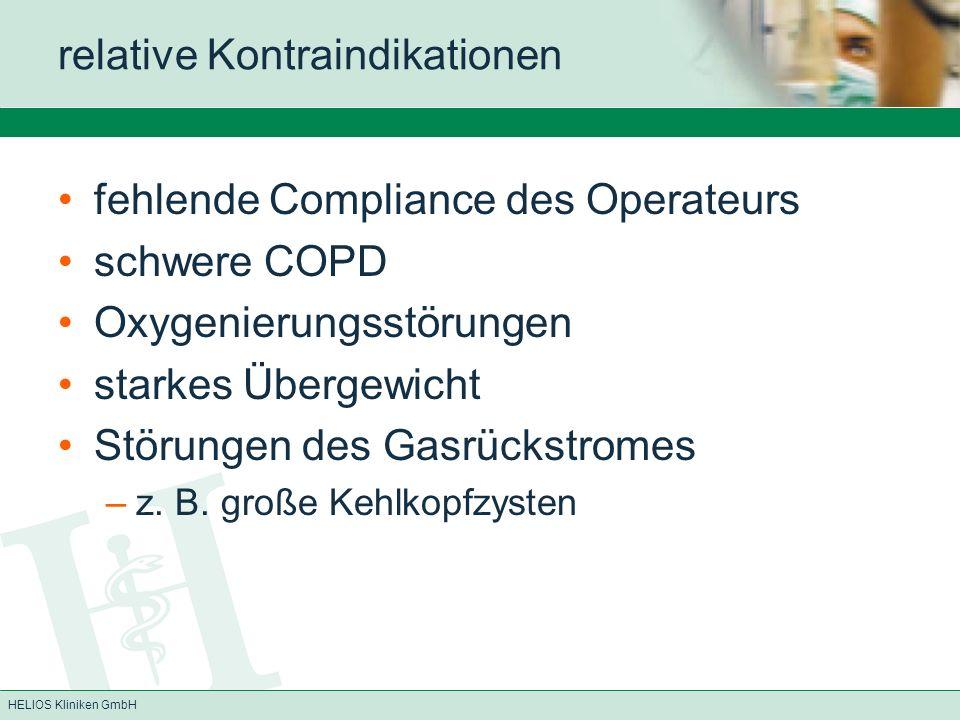 HELIOS Kliniken GmbH relative Kontraindikationen fehlende Compliance des Operateurs schwere COPD Oxygenierungsstörungen starkes Übergewicht Störungen