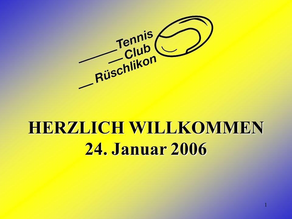 1 HERZLICH WILLKOMMEN 24. Januar 2006