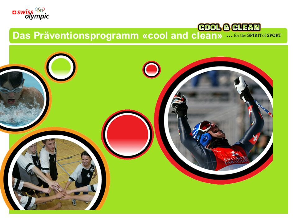 Das Präventionsprogramm «cool and clean»