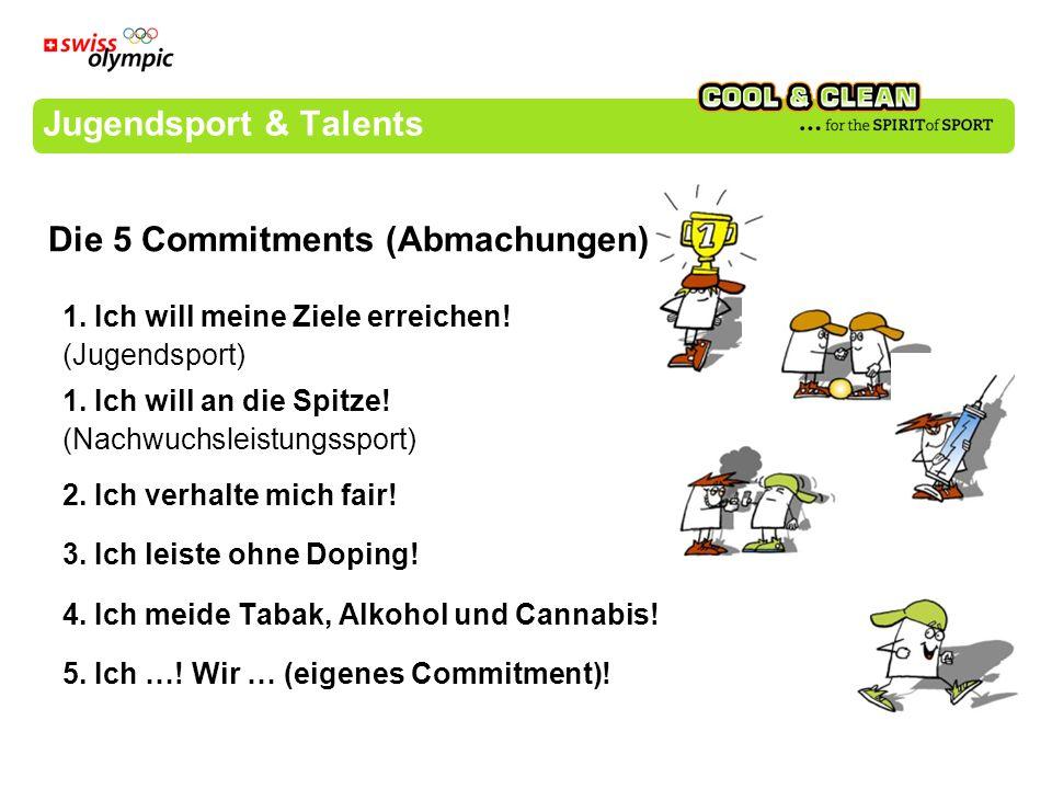 Jugendsport & Talents 1. Ich will meine Ziele erreichen.