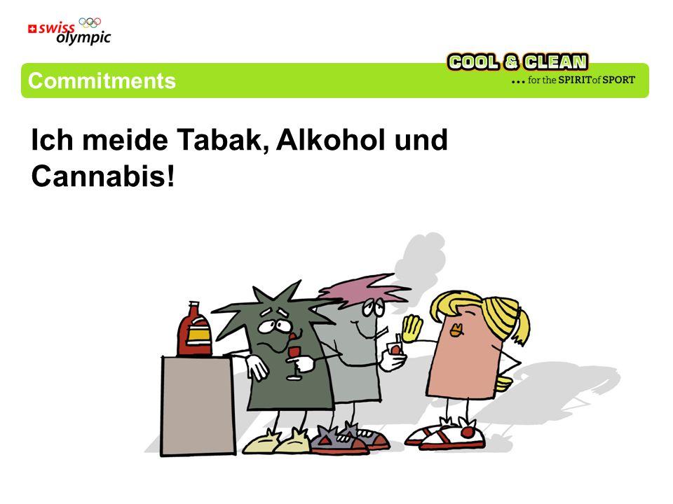 Commitments Ich meide Tabak, Alkohol und Cannabis!