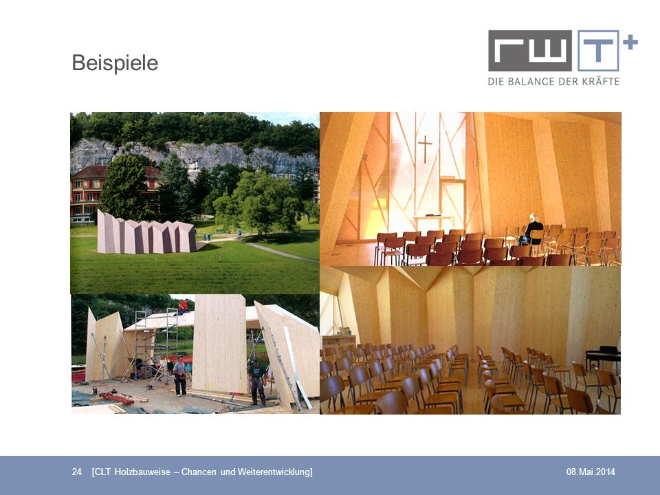 Beispiele 24 [CLT Holzbauweise – Chancen und Weiterentwicklung]08.Mai.2014