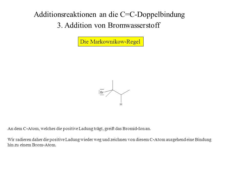 Abschließend können wir auch die Bindung zu dem einen H-Atom wieder ausradieren, so daß die abgekürzte Skelettschreibweise für das Produkt (2-Brom-2-methylbutan) übrigbleibt.
