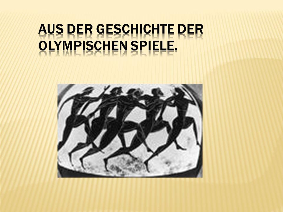 Wo fanden die ersten Olympischen Spiele statt.