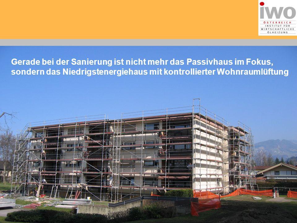 Gerade bei der Sanierung ist nicht mehr das Passivhaus im Fokus, sondern das Niedrigstenergiehaus mit kontrollierter Wohnraumlüftung