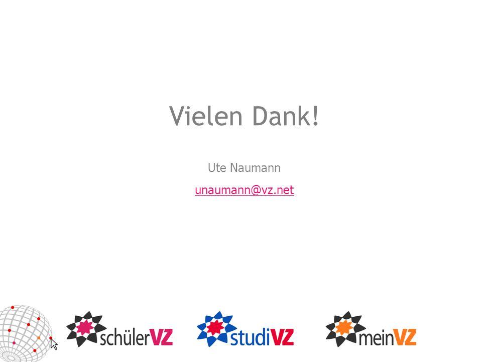 Vielen Dank! Ute Naumann unaumann@vz.net