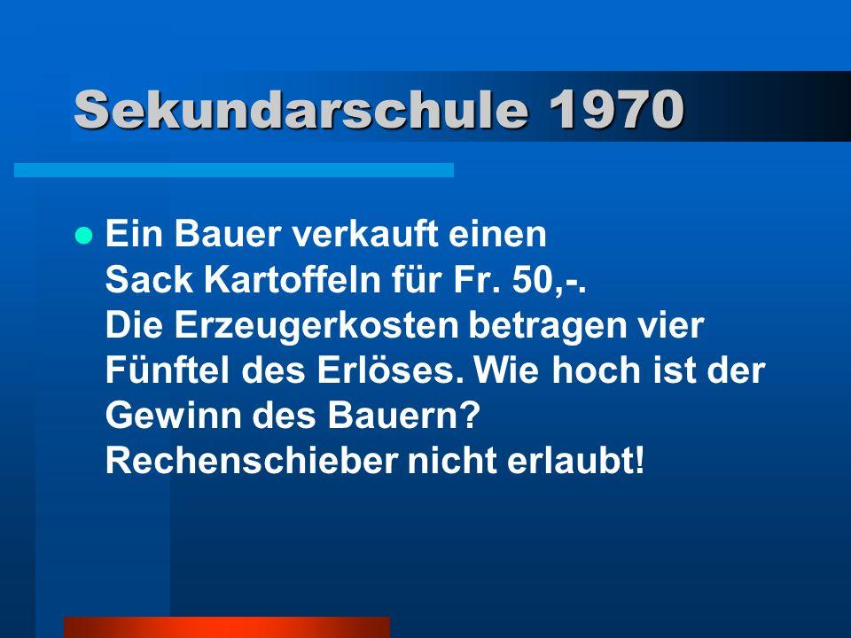 1980 Korrektur der Formulierung (Neuauflage) Ein/e Bauer/in verkauft eine/n Sack/in Kartoffeln/innen einem/er Kunden/in für Fr.