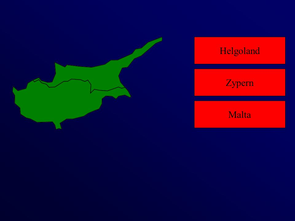 Helgoland Malta Zypern